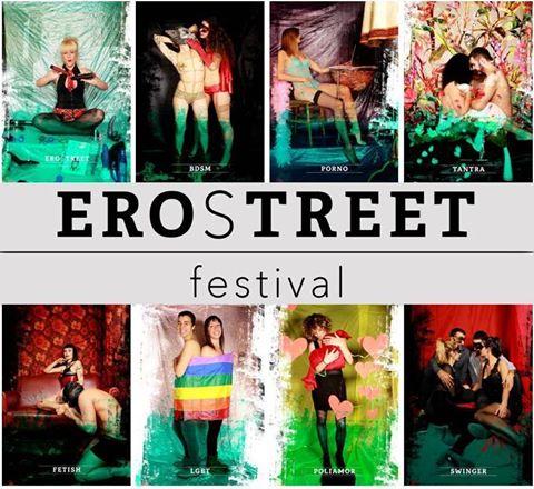 Erostreet Festival. Lo que no disfrutarás…si te lo pierdes